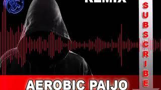 PAIJO AEROBIC REMIX 2018