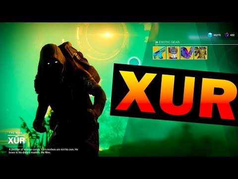 Where is XUR? - How to find Xur in DESTINY 2 and get EXOTIC LOOT