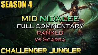✔ Challenger Middle AP Nidalee Ep. 30 ft. Scarra | Full Commentary | League of Legends