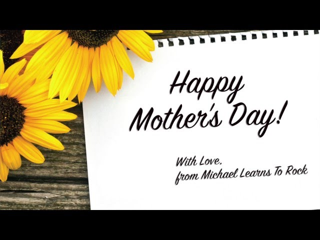 Michael Learns To Rock - Dream Girl [Mother's Day video]