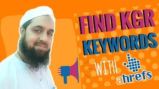 How to Find KGR Keywords with Ahrefs - Rank Fast Without Backlinks