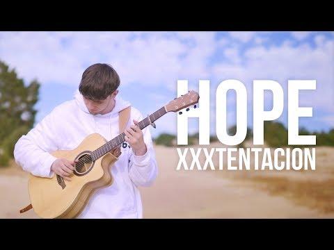 XXXTENTACION - Hope - Fingerstyle Guitar Cover