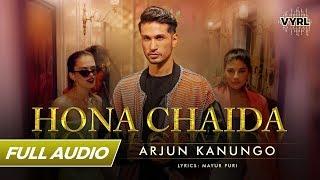 Hona Chaida Full Audio   Arjun Kanungo   New Punjabi Song   VYRLOriginals