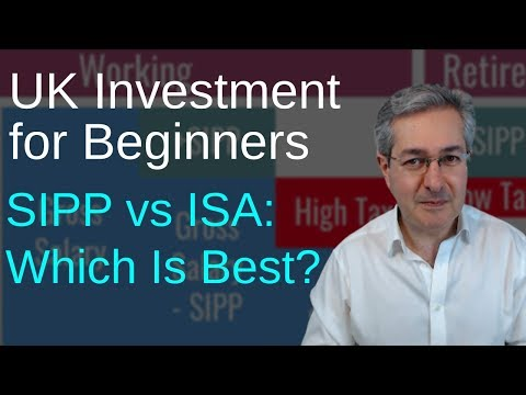 UK Investment For Beginners: SIPP vs ISA Which Is Best?