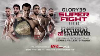 GLORY 39 SuperFight Series: Tomorrow on UFC FIGHT PASS