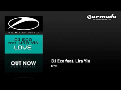DJ Eco feat. Lira Yin - Love (Dub Mix) (ASOT142)