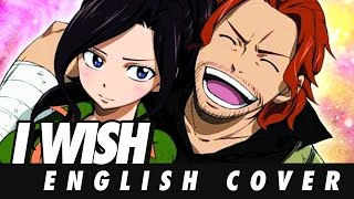 [ENGLISH] Fairy Tail - I Wish (Cover) Thumbnail