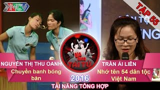 chuyen bong ban bang muong  nho ten 54 dan toc viet nam  gia dinh tai tu  tap 55  02102016