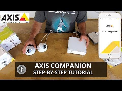 Axis Camera Companion - Step By Step Tutorial