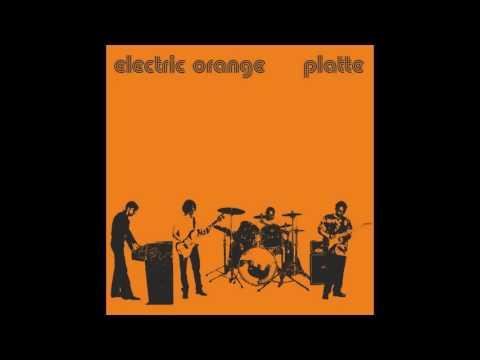 Electric Orange – Platte(Full Album)