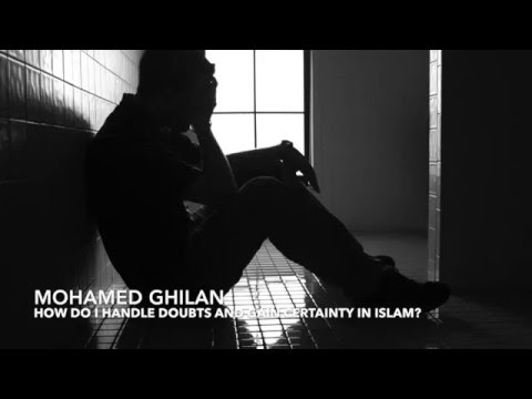 Question 2: How do I handle doubts and gain certainty in Islam?