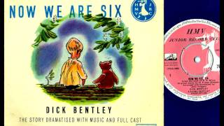 Now We Are Six - Dick Bentley (HMV, 1961)