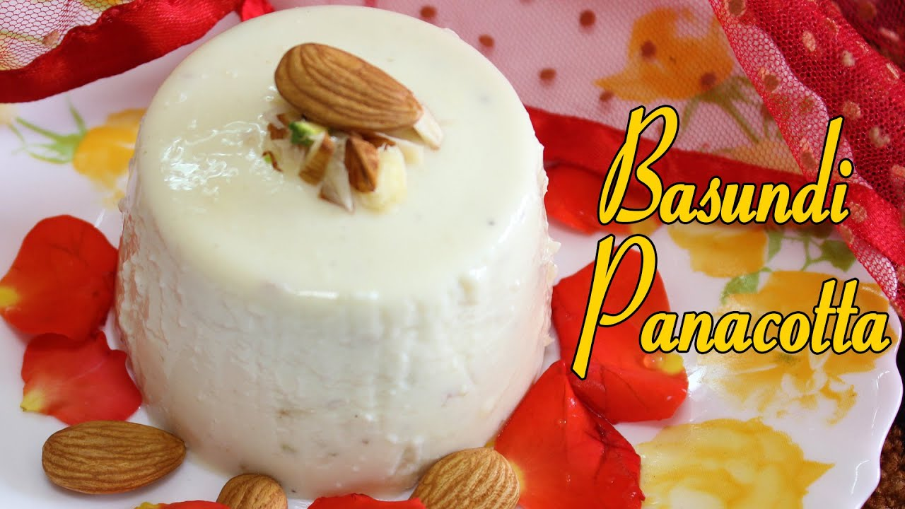 Basundi panacotta indo italian recipes italian dessert recipes basundi panacotta indo italian recipes italian dessert recipes kanaks kitchen youtube forumfinder Images