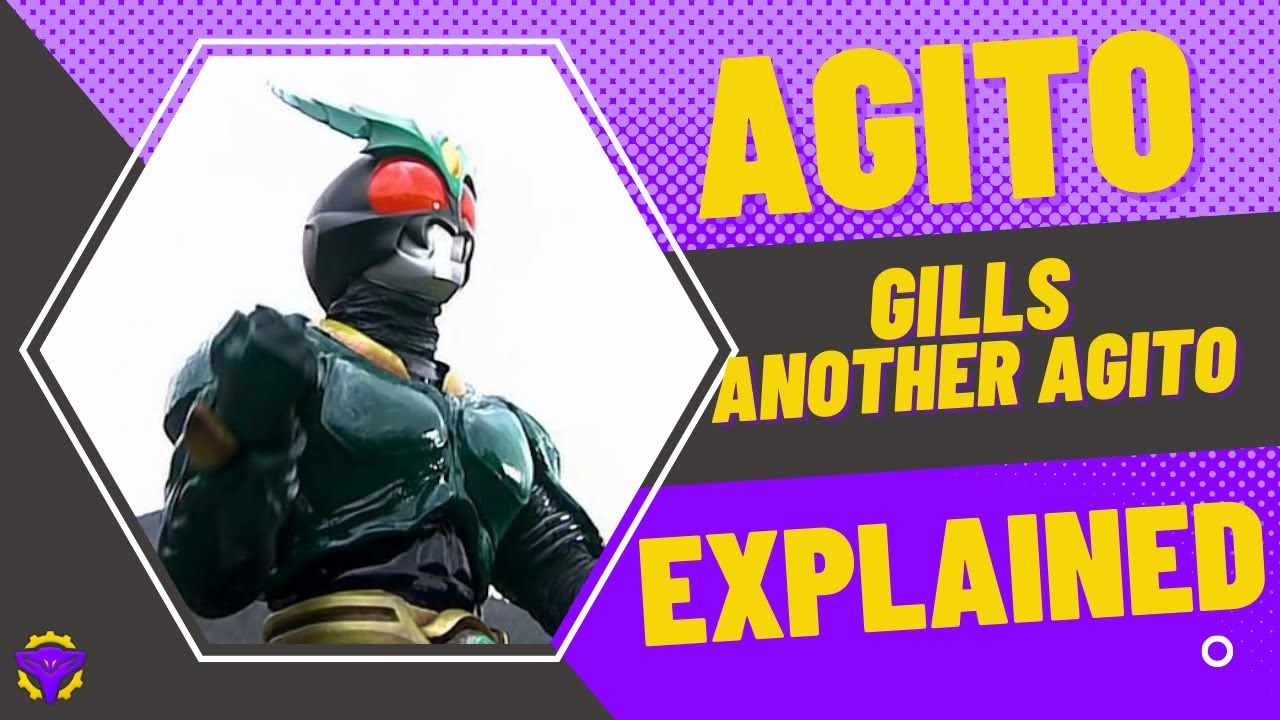 Kamen Rider Agito: Gills & Another Agito EXPLAINED - Lambo
