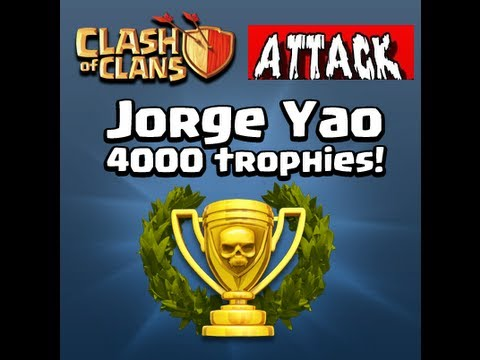Clash of Clans - Best Player Attack - Jorge Yao