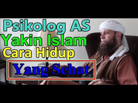 PSIKOLOG AMERIKA MATTHEW MASUK ISLAM   YAKIN ISLAM ADALAH CARA HIDUP YG SEHAT
