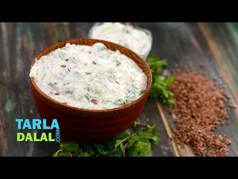 Flax Seed Raita (Omega -- 3 Fatty Acids and Calcium Rich) by Tarla Dalal