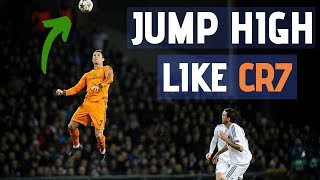 Jump HIGH Like CRISTIANO RONALDO [CR7] | Increase Your VERTICAL JUMPING HEIGHT