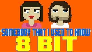 Somebody That I Used to Know [8 Bit Tribute to Gotye feat. Kimbra] - 8 Bit Universe