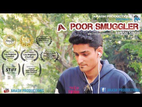 A POOR SMUGGLER | FULL MOVIE | AKASH SINGH | SHIV KUMAR | AKASH PRODUCTIONS | DEMONETIZATION thumbnail