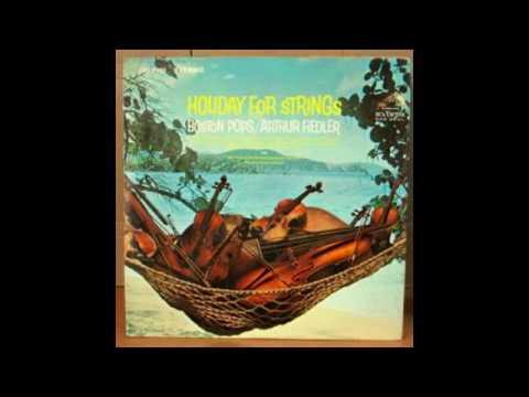 Arthur Fiedler – Holiday For Strings - 1966 - full vinyl album