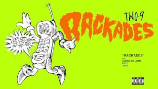 Two9 - Rackades ft. Curtis Williams x Key! x Jace (Audio)