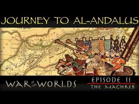 War of the Worlds - EP 2 - The Journey to al-Andalus