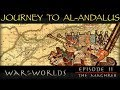 The Journey To Al Andalus The Muslim Conquest Of North Africa WOTW EP 2