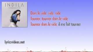 Indila - Tourner Dans Le Vide (Chantes avec Indila Lyrics Video)