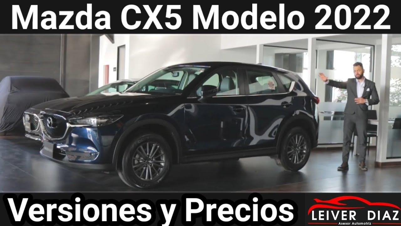 Mazda CX5 Modelo 2022 Versiones y Precios #LeiverDiaz