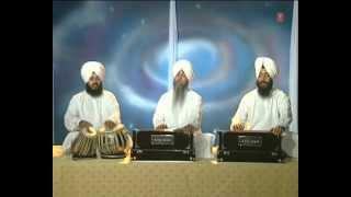 Bhai Surinder Singh Ji Jodhpuri - Tujh Bin Avar Na - Oye Daate Dukh Katanhaar