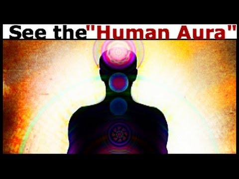 How to See an Aura: Learn to See the Human Aura in 5 Minutes