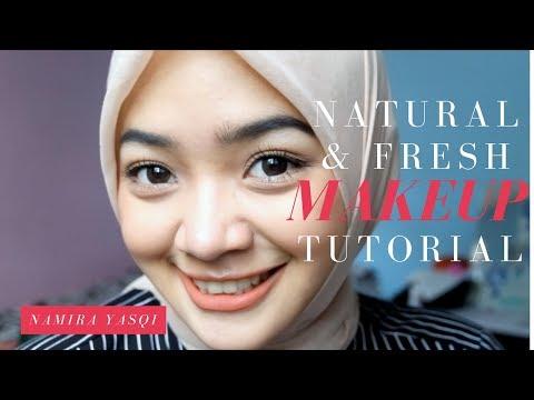 Natural & Fresh Make Up Tutorial || Namira Yasqi || Indonesia