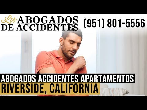 Abogados de Accidentes en Edificios de Apartamentos en Riverside, California