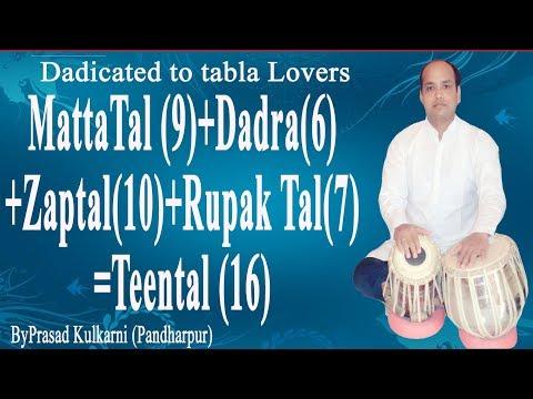 Tabla Lesson #67 (MattaTal+Dadra+Zaptal+Rupak Tal=Teental)