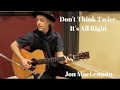 watch he video of Don't Think Twice, It's All Right - Solo Guitar - Jon MacLennan