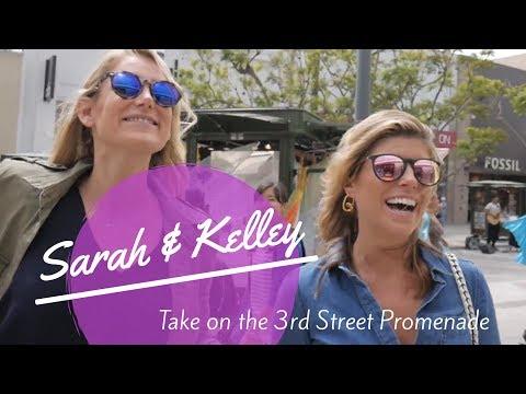 Sarah & Kelley Take on 3rd Street Promenade, Santa Monica