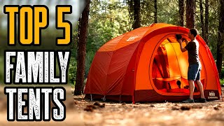 TOP 5 BEST FAṀILY CAMPING TENTS 2020