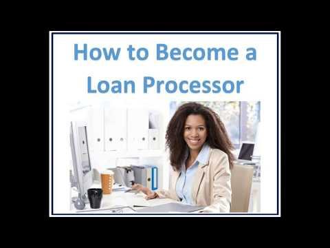 How To Become A Loan Processor - 3 Steps