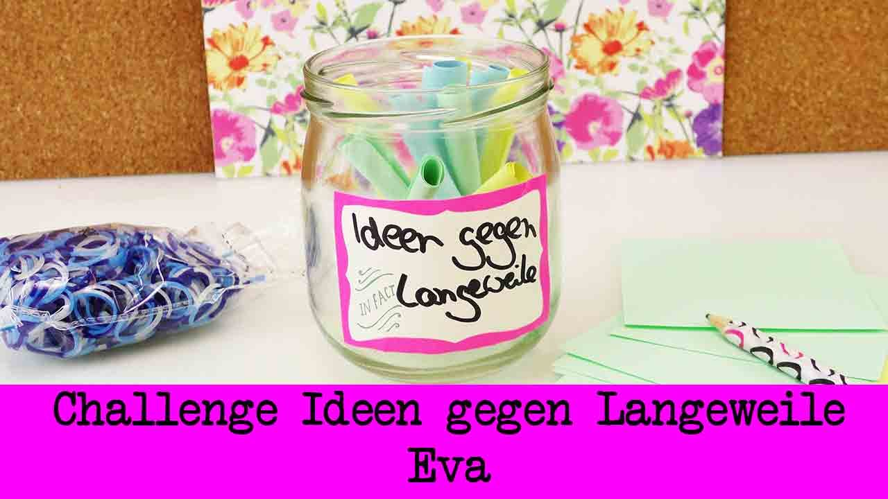 Charmant DIY Inspiration Challenge #30 Ideen Gegen Langeweile | Evas Challenge |  Tutorial   Do It Yourself   YouTube
