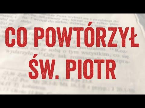 Co powtórzył św. Piotr
