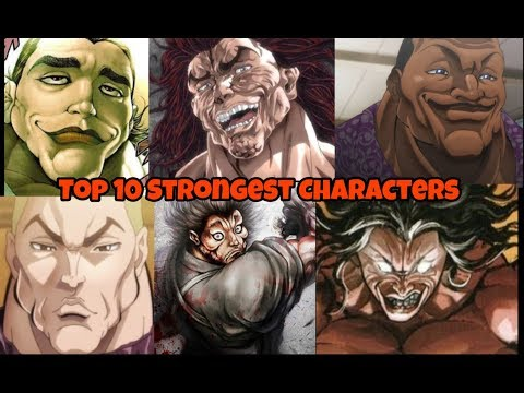 Baki (2018) ONA - Top 10 Strongest Characters