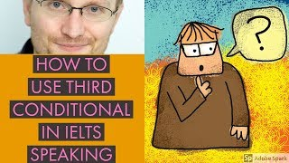 Baixar IELTS speaking tips (grammar - How to use the third conditional to answer IELTS speaking questions)