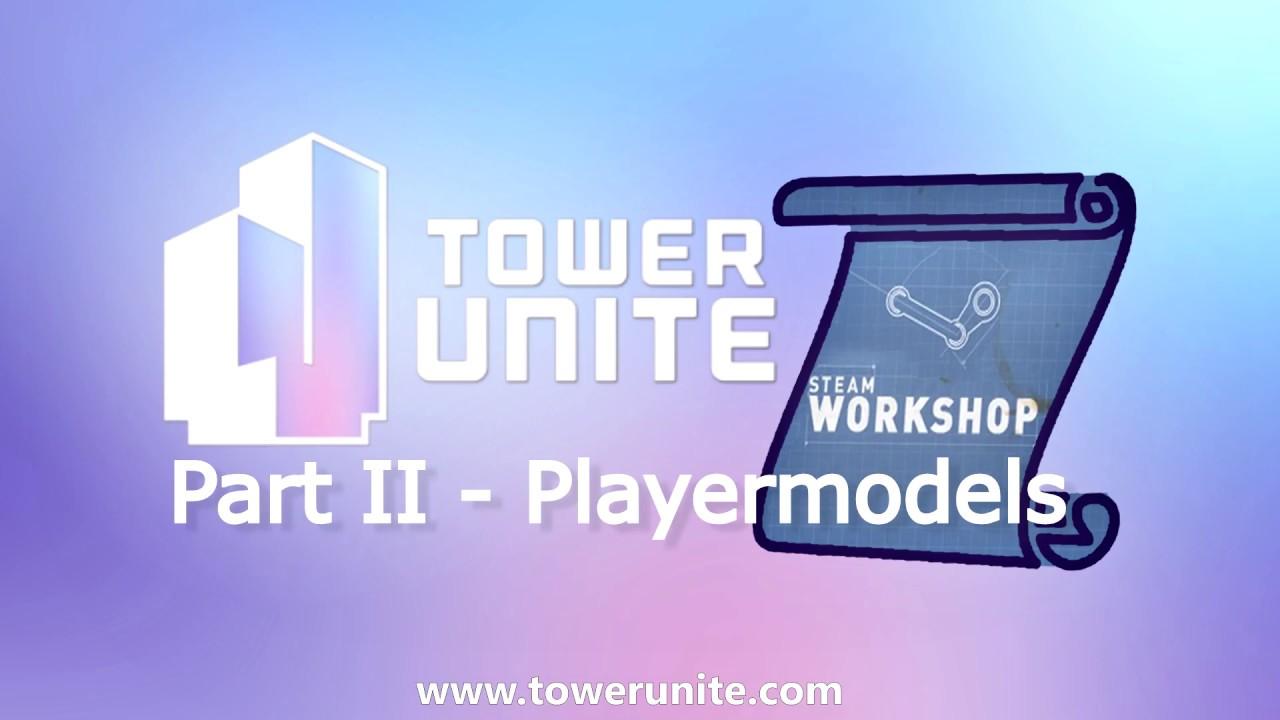 Tower Unite Workshop Manual