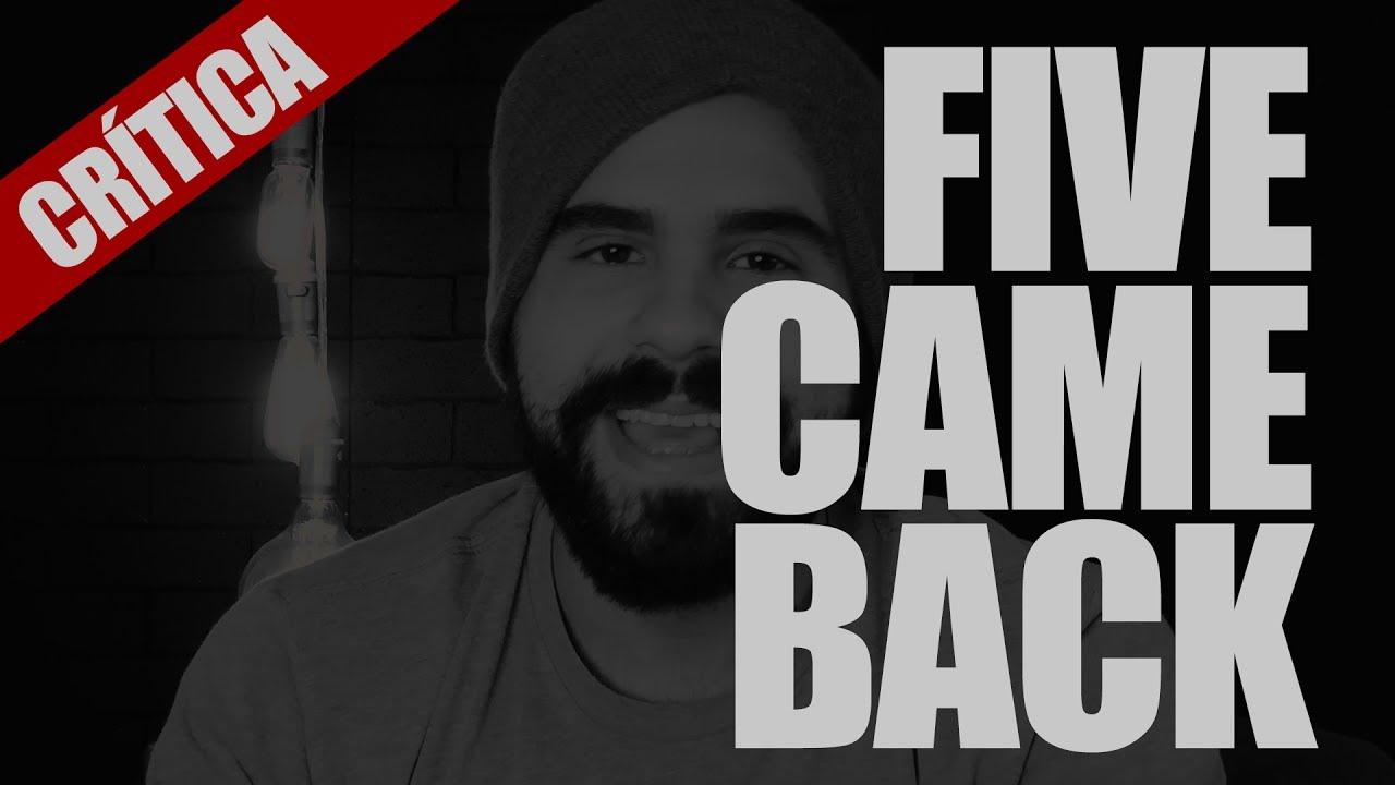 FIVE CAME BACK NETFLIX