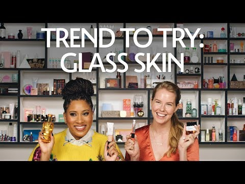 Trend To Try: Glass Skin | Sephora