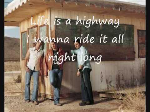 Rascal Flatts life is a highway lyrics