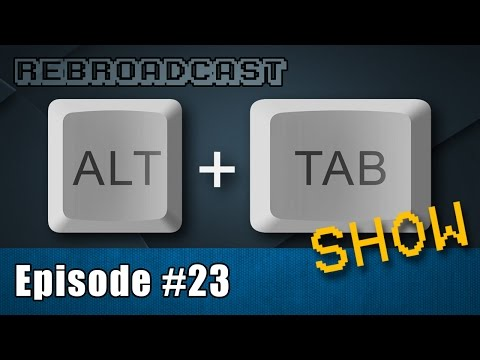 Broadwell Delays, Y2K, Mantle Support Expands: Alt+Tab #23 with Paul & Steve - July 11, 2014