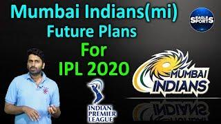 Mumbai Indians Future Plans For IPL 2020 || Sports Updates || Eagle Sports