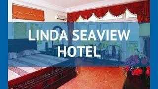 LINDA SEAVIEW HOTEL 4* Китай Хайнань обзор – отель ЛИНДА СИВЬЮ ХОТЕЛ 4* Хайнань видео обзор
